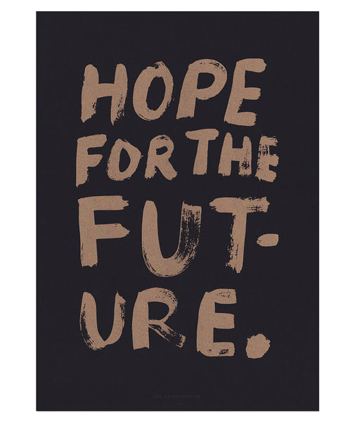 Hope For The Future Print