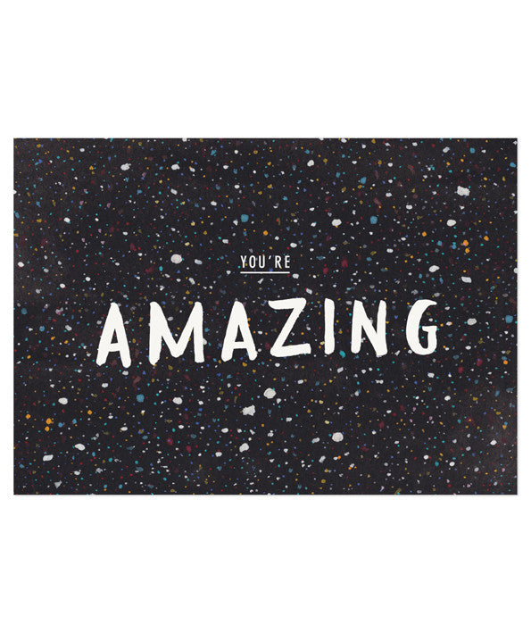 You're Amazing Print