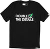 double check the details tee