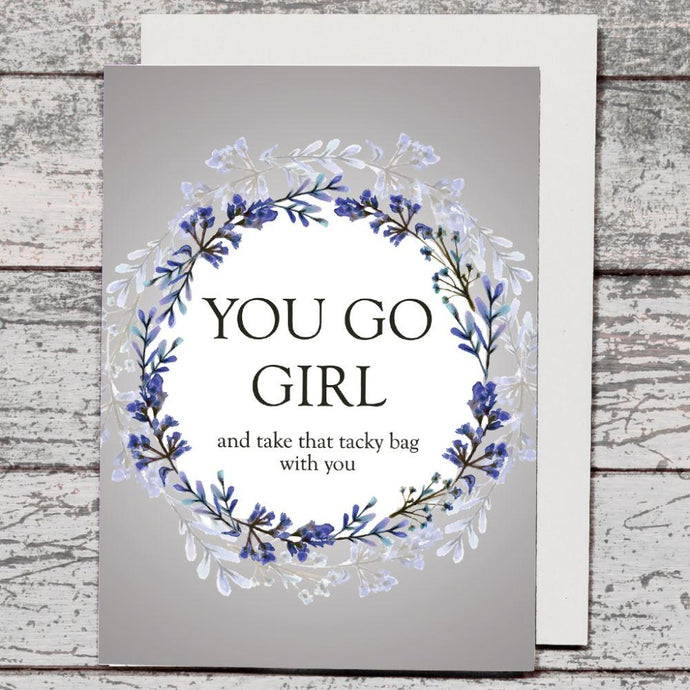 Card - You Go Girl - The Red Dog Gift Shop