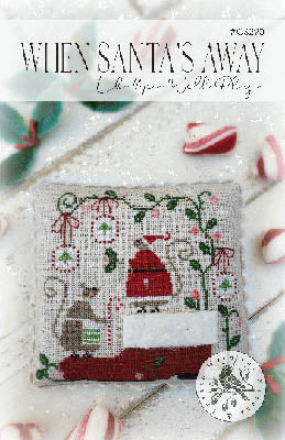 When Santa's Away - Cross Stitch Pattern