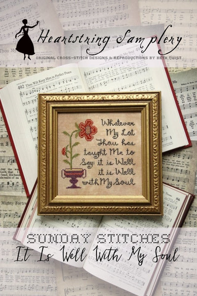 Sunday Stitches ~ It is Well with My Soul - Cross Stitch Pattern