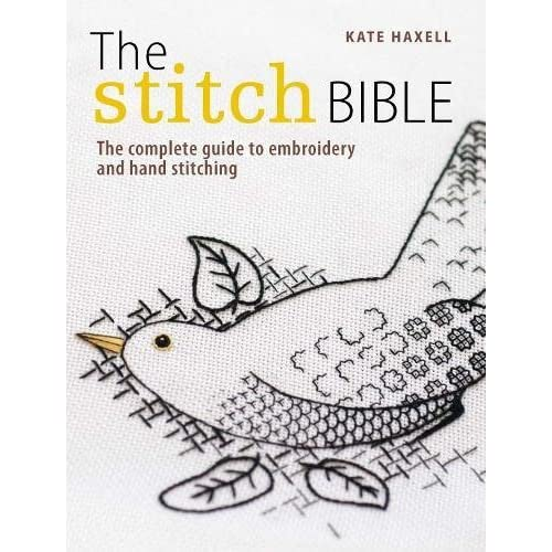 The Stitch Bible by Kate Haxell