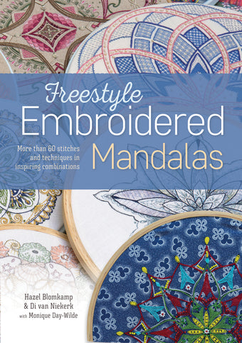 Freestyle Embroidered Mandalas book by Hazel Blomkamp