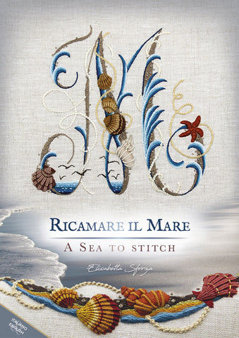 RICAMARE IL MARE – A SEA TO STITCH
