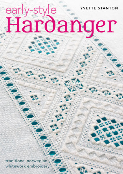 Early-Style Hardanger by Yvette Stanton