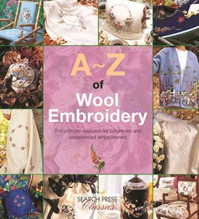 A~Z of Wool Embroidery