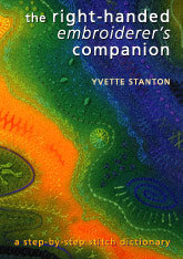 The Right-Handed Embroiderer's Companion: A step-by-step stitch dictionary