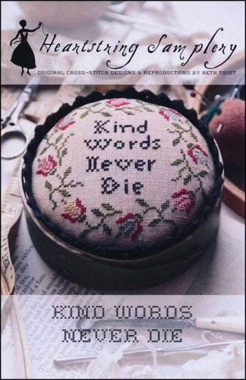 Kind Words Never Die - Cross Stitch Pattern