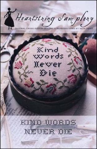 Kind Words Never Die by Heartstring Samplery