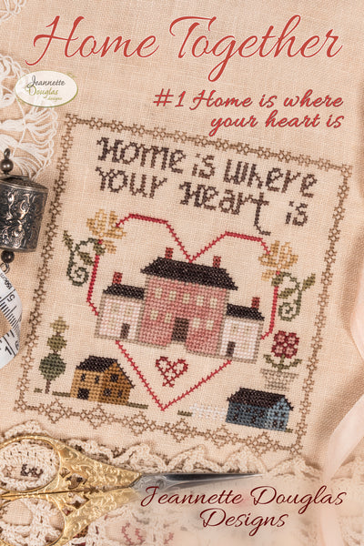 Home Together # 1 Home is where your heart is - Cross Stitch Pattern