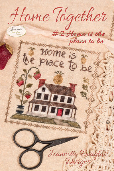 Home Together # 2 Home is the place to be - Cross Stitch Pattern
