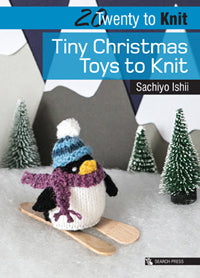 Twenty to Knit - Tiny Christmas Toys