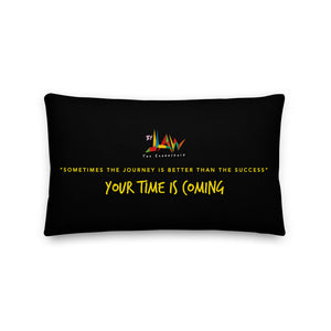 Your Time is Coming Pillow