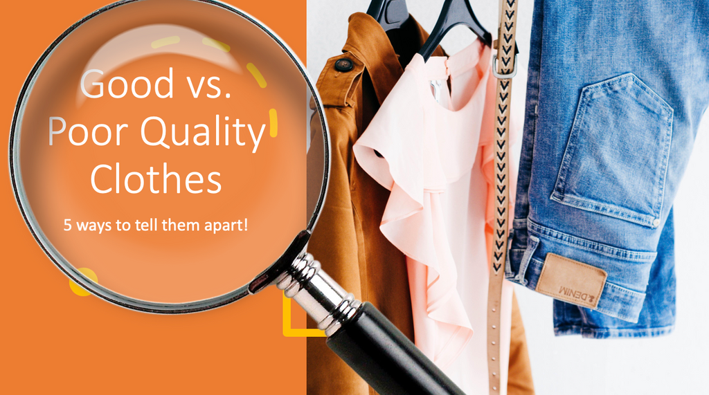 5 Ways to Tell Good and Poor Quality Clothes Apart