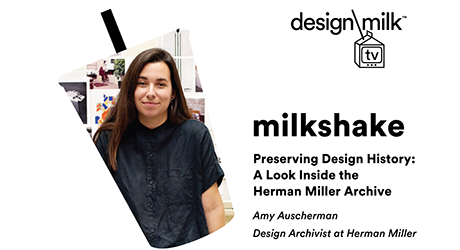 DMTV Milkshake: Peek into the Herman Miller Archives with Amy Auscherman