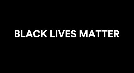 We Stand Together Against Racism: Black Lives Matter