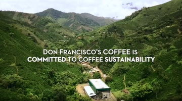 Don Francisco's Is Committed to A Greener Coffee Footprint