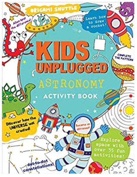 kids unplugged activity book - astronomy
