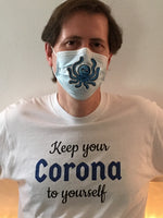 SEE BOTH SIDES--Keep Your Corona to Yourself-Corona with Lime Unisex T-Shirt - SloppyOctopus.com