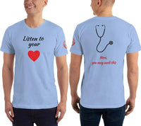 SEE BOTH SIDES--Listen to Your Heart, Front and Back Version, Unisex T-Shirt - SloppyOctopus.com