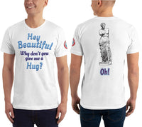 SEE BOTH SIDES--Get Hugged By a Goddess, Unisex T-Shirt - SloppyOctopus.com