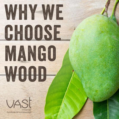 Why We Choose Mango Wood