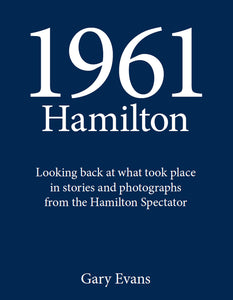 1961, Hamilton history, historical research