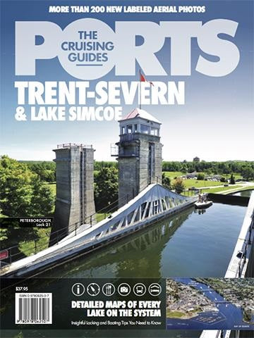PORTS Cruising Guides: 2016 Trent-Severn Edition