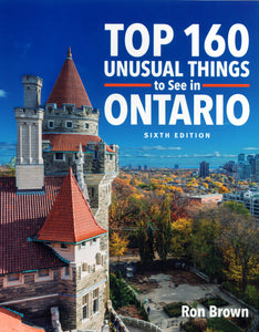 Top 160 Unusual Things to See in Ontario