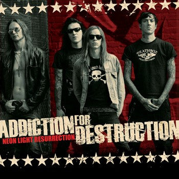Addiction For Destruction 'Neon Light Resurrection'