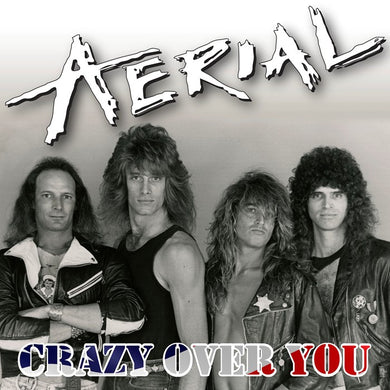 Aerial 'Crazy Over You' Cover
