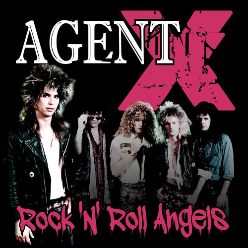 Agent X 'Rock 'N' Roll Angels'