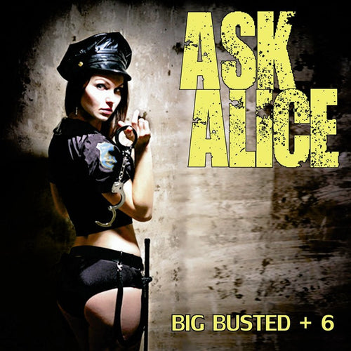 Ask Alice 'Big Busted + 6' 2016 Reissue