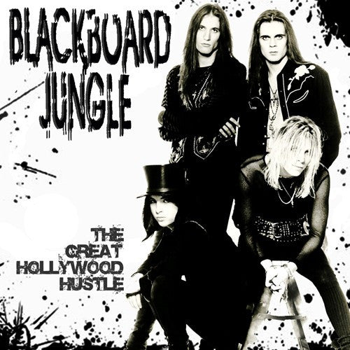 Blackboard Jungle 'The Great Hollywood Hustle'