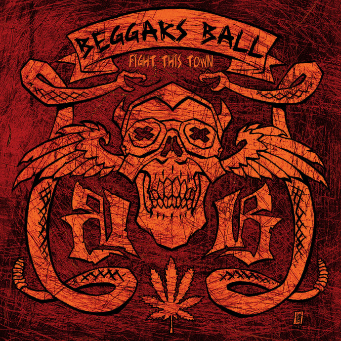 Beggars Ball 'Fight This Town' 2015 Reissue