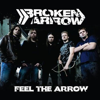 Broken Arrow 'Feel The Arrow'