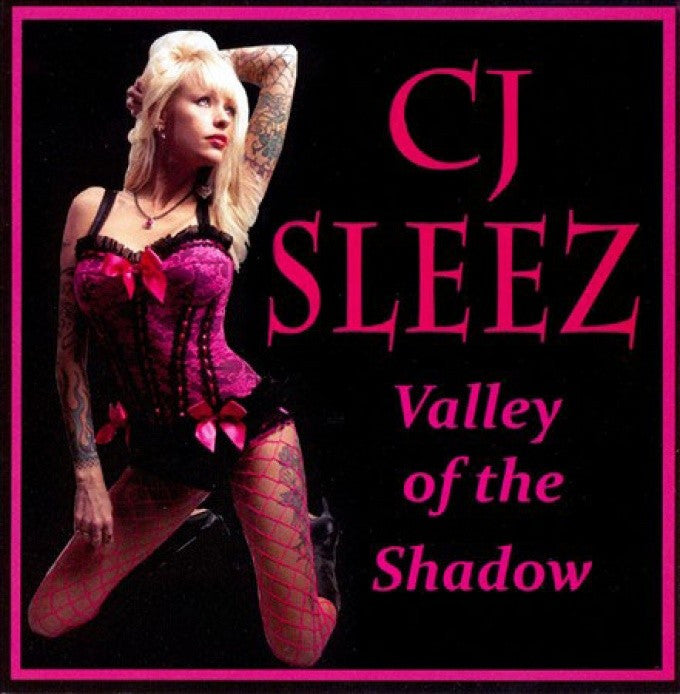 CJ Sleez 'Valley Of The Shadow'