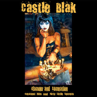 Castle Blak 'Glamour & Damnation: Greatest Hits and Dirty Little Secrets' 3 Disc Box Set