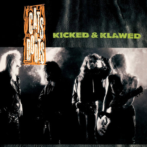 Cats In Boots 'Kicked and Klawed' with Bonus Track 2012 Reissue