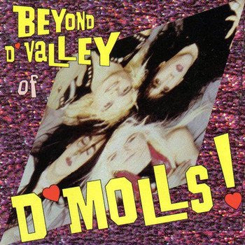 D'Molls 'Beyond D'Valley Of D'Molls'