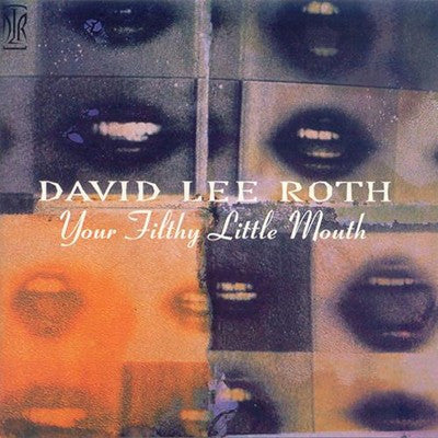 David Lee Roth 'Your Filthy Little Mouth' Used CD