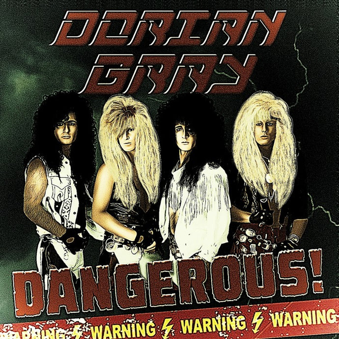 Dorian Gray 'Dangerous!'