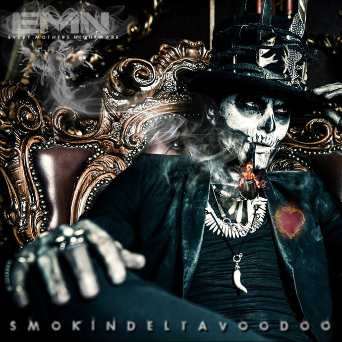 Every Mother's Nightmare 'Smokin' Delta Voodoo'