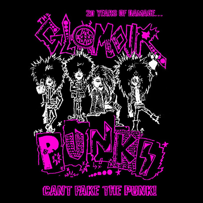 Glamour Punks 'Can't Fake The Punk'