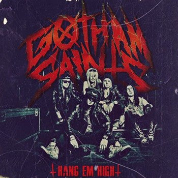 Gotham Saints ' Hang Em High' Single
