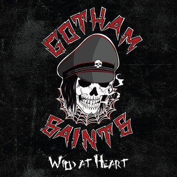 Gotham Saints ' Wild At Heart'