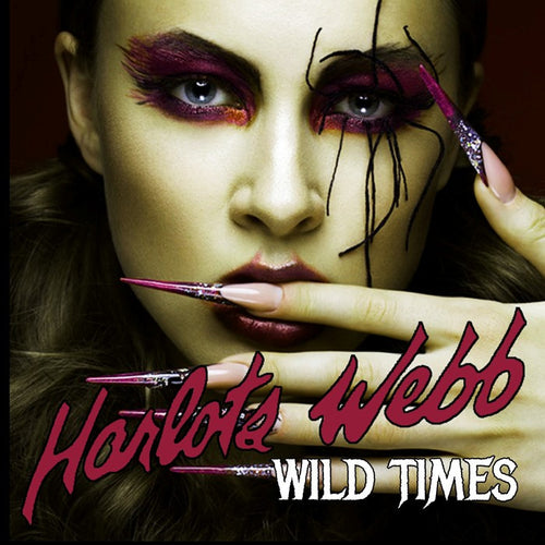 Harlots Webb 'Wild Times' Cover