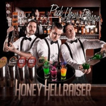 Honey Hellraiser 'Pick Your Poison'