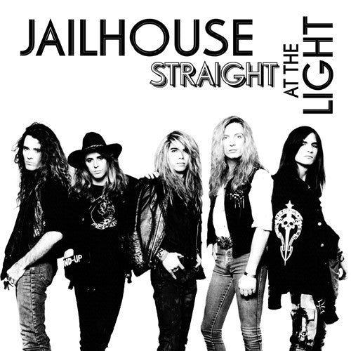 Jailhouse 'Straight At The Light'